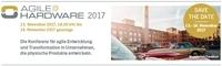 """Agile Entwicklung physischer Produkte: Erste Konferenz """"AGILE@HARDWARE"""""""