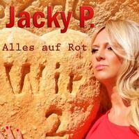 Die neue Single ist da: Alles auf Rot setzt Jacky P.
