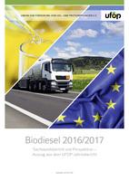 """UFOP veröffentlicht Sachstandsbericht """"Biodiesel 2016/2017"""""""