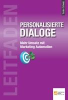 """Relevanz statt Ignoranz: """"Leitfaden personalisierte Dialoge"""""""