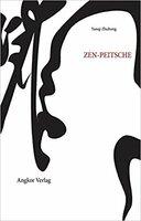 """""""Die Zen-Peitsche"""" vereint Weisheiten aus der buddhistischen Tradition"""