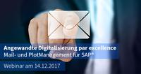 """MEHRWERK lädt ein zum Webinar """"Angewandte Digitalisierung par excellence - Mail- und PlotManagement für SAP®"""""""