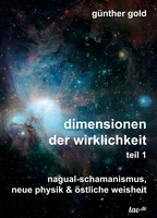 Dimensionen der Wirklichkeit (Teil 1, 2 und 3)
