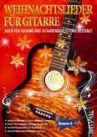 Weihnachtslieder Noten für Gitarre & Gesang - Download oder Heft?