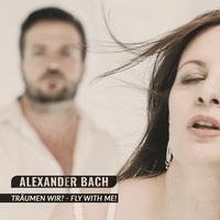 Träumen wir, dass meinen Alexander Bach und String Forces