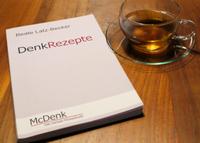 DenkRezepte - das Selbsthilfebuch zum Trainieren von Kopf und Psyche