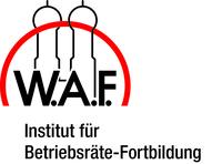 """Mit der W.A.F. """"ausgezeichnet"""" fortgebildet das Betriebswahljahr 2018 angehen"""
