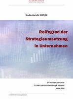 Studie: Welchen Reifegrad hat die Strategieumsetzung in Unternehmen?