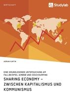 Teilen im Kapitalismus? Der Erfolg der Sharing Economy