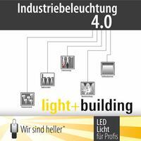 """Industriebeleuchtung 4.0 - Auf der light + building zeigt """"Wir sind heller"""" schon  heute die Themen von Morgen"""