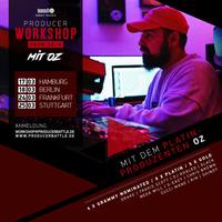 Producer Workshop mit OZ
