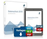 Datenschutz 2018 - Am 25. Mai läuft die Übergangsfrist für die DSGVO aus
