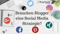 Mit der richtigen Social Media Strategie zu mehr Reichweite für den Blog