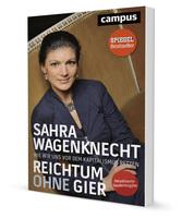 """Sahra Wagenknecht """"Reichtum ohne Gier"""" - Jetzt in aktualisierter Neuausgabe!"""