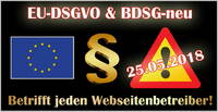 Neue EU Datenschutzgrundverordnung (EU-DSGVO) ab dem 25.05.2018
