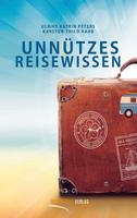 Neu erschienen: Unnützes Reisewissen