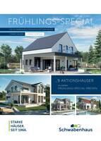 Schwabenhaus: Starker Preis mit dem Frühlings-Special