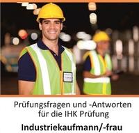 Prüfungsvorbereitung Industriekaufmann /-frau
