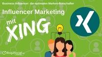 Business Influencer: die optimalen Marken-Botschafter