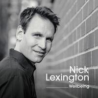 showimage Nick Lexingtons Album Wellbeing wurde neu veröffentlicht
