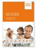 Sicherheit und Zuverlässigkeit für die ganze Familie mit RAL Gütezeichen