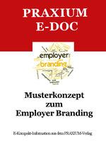 Employer Branding: Warum die Arbeitgebermarke immer wichtiger wird und welches die Erfolgsfaktoren sind