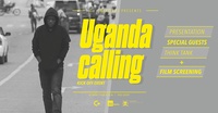 UGANDA CALLING by G+ Creatives