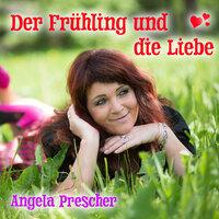 Angela Prescher - Der Frühling und die Liebe: Zwei vom selben Schlag!