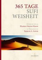 365 Tage Sufiweisheit - Ein spiritueller Begleiter für jeden Tag