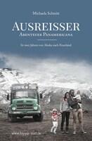 Buchvorstellung: Ausreisser - Abenteuer Panamericana.