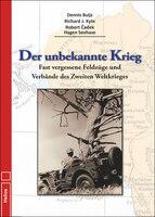 Neu im Helios-Verlag: Der unbekannte Krieg von Buijs, D./Kyte, R. J./Cadek, R./Seehase, H.