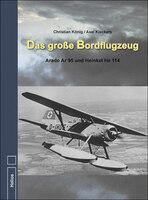 C. König: Das große Bordflugzeug - Neue Doku im Helios-Verlag