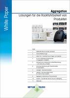 Neues METTLER TOLEDO White Paper: Lückenlose Rückverfolgbarkeit mittels Aggregation