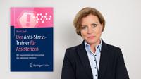Neu: Der Anti-Stress-Trainer für Assistenzen