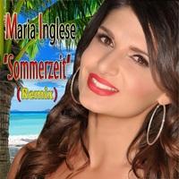 """Maria Inglese legt mit dem Remix von  """"Sommerzeit"""" nach"""