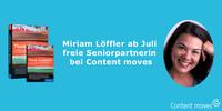 Bestsellerautorin Miriam Löffler neue Senior-Partnerin bei der Inbound-Agentur Content moves