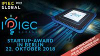 Startup-Award IPIEC Global 2018 – 22. Oktober 2018 – Technologiepark Adlershof Berlin