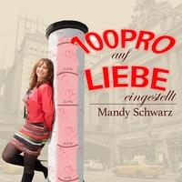 """Mandy Schwarz ab 3.9.2018 mit Ihrem neuen Song """"100pro auf Liebe eingestellt"""""""