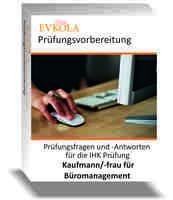 Prüfungsaufgaben Kauffrau für Büromanagement