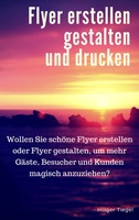 """Neues eBook """"Flyer erstellen, gestalten und drucken"""""""