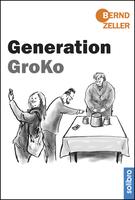 """""""Generation GroKo"""" von Bernd Zeller erschienen"""