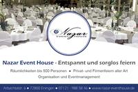 Reutlingen. Nazar Eventhouse ist auf Feiern und Events spezialisiert