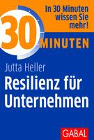 Neuerscheinung: 30 Minuten - Resilienz für Unternehmen