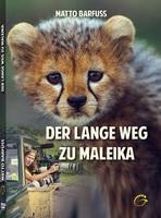 DVD-Fortsetzung zum Kinofilm: Maleika - Der lange Weg...