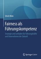 Fairness im Business-Kontext - was verstehen wir darunter?