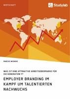 Erfolgreiches Employer Branding für die Generation Y