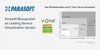 "Analyst voke bewertet Parasoft als ""Transformational Vendor"" bei Service-Virtualisierungs-Technologie"