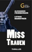 Neu in den Buchregalen: Thriller Misstrauen