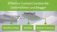 Effektive Content Curation für Unternehmen und Blogger