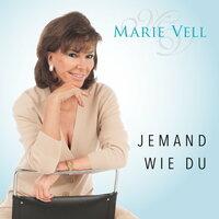 Marie Vell  - JEMAND WIE DU